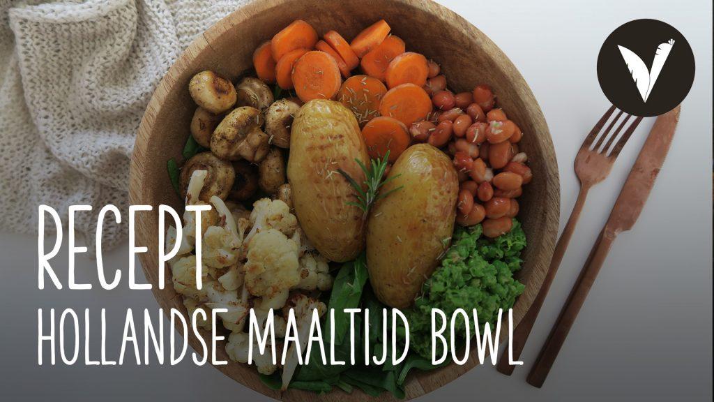 Video Vegan Hollandse Maaltijd Bowl